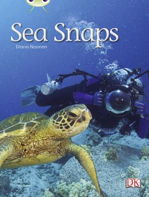 Sea Snaps Non-Fiction Green A/1b# by Diana Noonan
