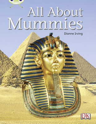 All About Mummies Non-Fiction Purple A/2c by Dianne Irving