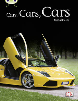 Cars, Cars, Cars Non-Fiction Turquoise A/1a by Michael Steer