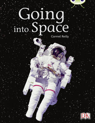 Going into Space Non-Fiction Gold B/2b by Carmel Reilly