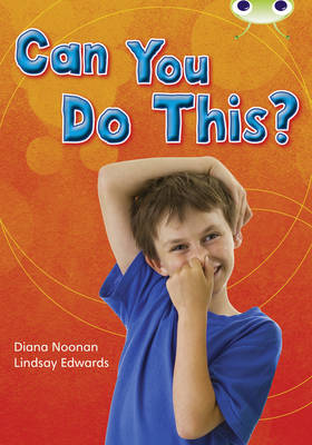 Can You Do This? Non-Fiction Turquoise B/1a by Diana Noonan