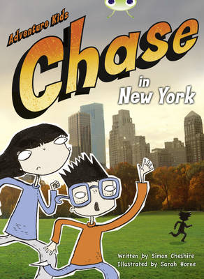 Bug Club Orange A/1A Adventure Kids: Chase in New York 6-pack by Simon Cheshire