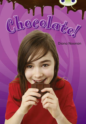 Bug Club Non-fiction Purple B/2C Chocolate! 6-pack by Diana Noonan