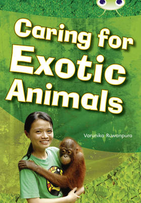 Caring for Exotic Animals Non-Fiction White A/2a by Varunika Ruwanpura