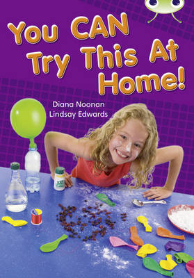 Bug Club Non-fiction Gold A/2B You CAN Try This At Home 6-pack by Diana Noonan