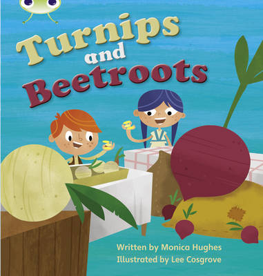 Turnips and Beetroot by Monica Hughes
