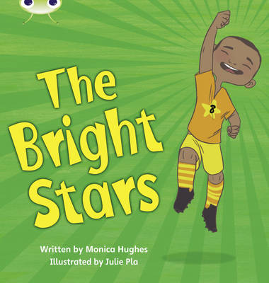 Bright Stars by Monica Hughes