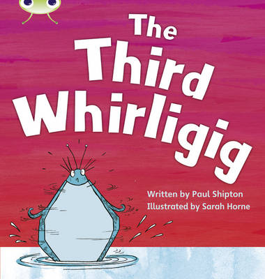The Third Whirligig by Paul Shipton