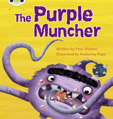 The Purple Muncher by Paul Shipton