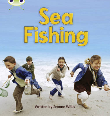 Sea Fishing Non-Fiction by Jeanne Willis