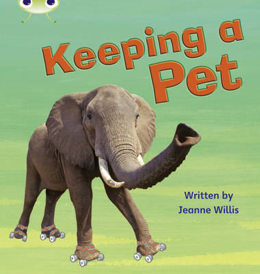 Keeping a Pet Non-Fiction by Jeanne Willis