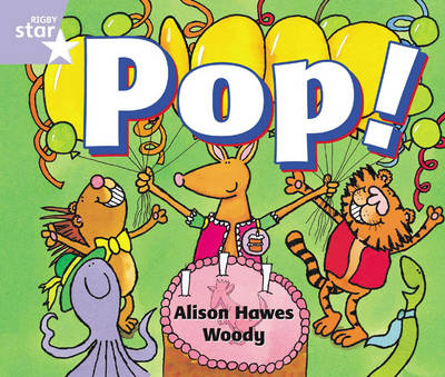 Rigby Star Guided Reception: Lilac Level: Pop! Pupil Book (Single) by Alison Hawes