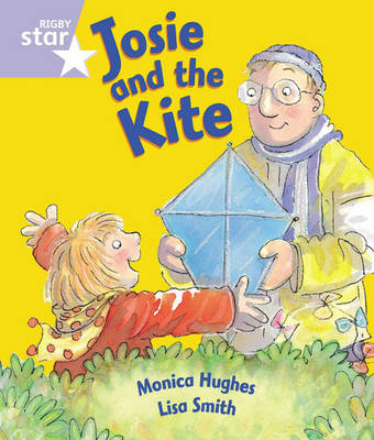 Rigby Star Guided Reception: Lilac Level: Josie and the Kite Pupil Book (Single) by