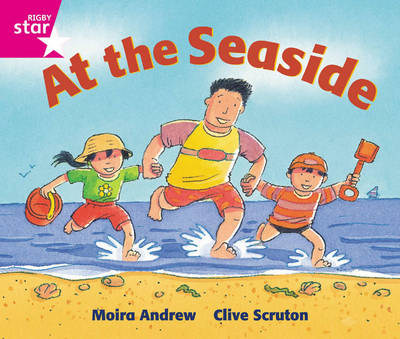 Rigby Star Guided Reception: Pink Level: At the Seaside Pupil Book (Single) by Moira Andrew