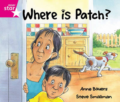 Rigby Star Guided Reception: Pink Level: Where's Patch? Pupil Book (Single) by