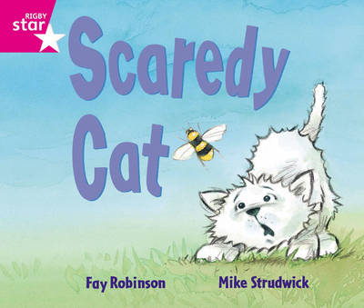 Rigby Star Guided Reception: Pink Level: Scaredy Cat Pupil Book by