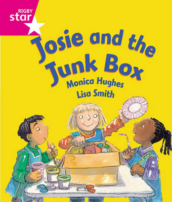 Rigby Star Guided Reception: Pink Level: Josie and the Junk Box Pupil Book (Single) by