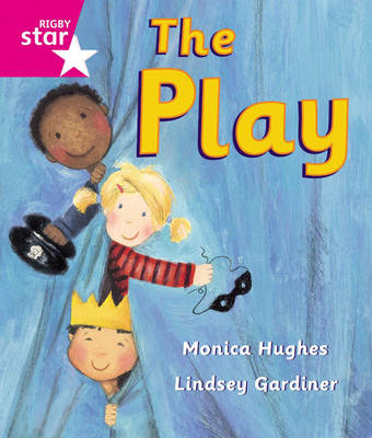 Rigby Star Guided Reception: Pink Level: The Play Pupil Book (Single) by