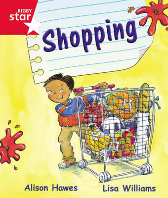 Rigby Star Guided Reception Red Level: Shopping Pupil Book (Single) by Alison Hawes