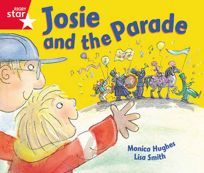 Rigby Star Guided Reception: Red Level: Josie and the Parade Pupil Book (Single) by
