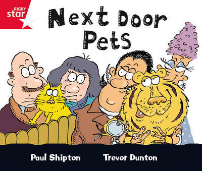 Rigby Star Guided Red Level: Next Door Pets Single by Paul Shipton