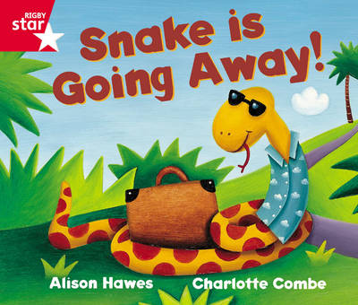 Rigby Star Guided Reception Red Level: Snake is Going Away Pupil Book (Single) by Alison Hawes