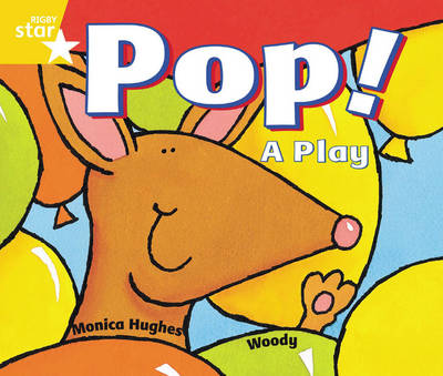 Rigby Star Guided 1 Yellow Level: Pop! A Play Pupil Book (Single) by