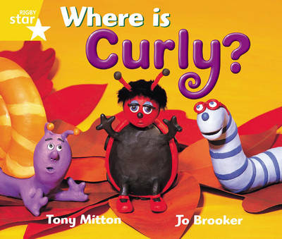 Rigby Star Guided 1 Yellow LEvel: Where is Curly? Pupil Book (single) by