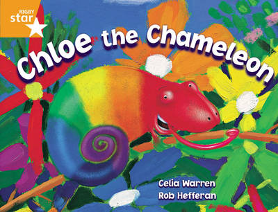 Rigby Star Guided 2 Orange Level, Chloe the Chameleon Pupil Book (Single) by Celia Warren