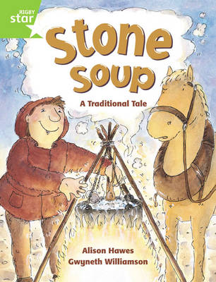 Rigby Star Guided 1 Green Level: Stone Soup Pupil Book (Single) by Alison Hawes