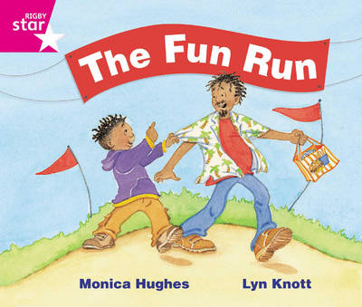 Rigby Star Guided Phonic Opportunity Readers Pink: The Fun Run by
