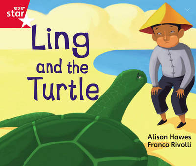 Rigby Star Guided Phonic Opportunity Readers Red: Ling and the Turtle by