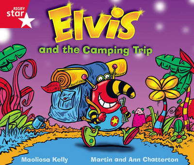 Rigby Star Guided Phonic Opportunity Readers Red: Elvis and the Camping Trip by