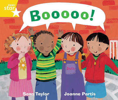 Rigby Star Guided Phonic Opportunity Readers Yellow: Boooo! by