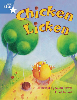 Rigby Star Guided Phonic Opportunity Readers Blue: Pupil Book Single: Chicken Licken by