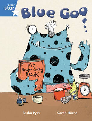 Rigby Star Guided Phonic Opportunity Readers Blue: Pupil Book Single: Blue Goo by