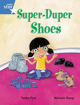 Rigby Star Guided Phonic Opportunity Readers Blue: Pupil Book Single: Super Duper Shoes by