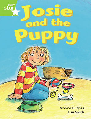 Rigby Star Guided Phonic Opportunity Readers Green: Josie and the Puppy Pupil Book (single) by