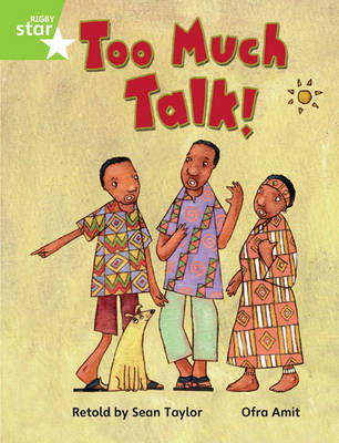 Rigby Star Guided Phonic Opportunity Readers Green: Too Much Talk Pupil Book (Single) by