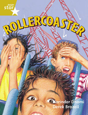 Rigby Star Guided 2 Gold Level: Rollercoaster Pupil Book (Single) by Narinder Dhami