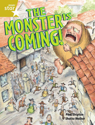 Rigby Star Guided 2 Gold Level: The Monster is Coming Pupil Book (Single) by Paul Shipton