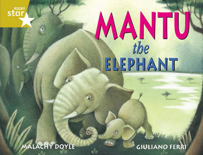Rigby Star Guided 2 Gold Level: Mantu the Elephant Pupil Book (Single) by