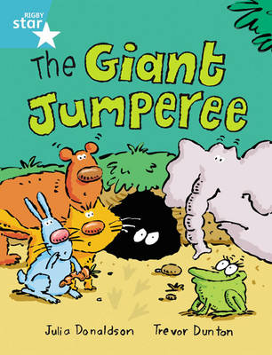 Rigby Star Guided 2, Turquoise Level: The Giant Jumperee Pupil Book (Single) by Julia Donaldson