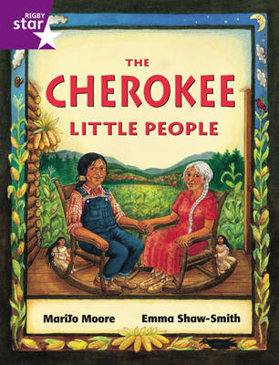 Rigby Star Guided 2 Purple Level: The Cherokee Little People Pupil Book (Single) by