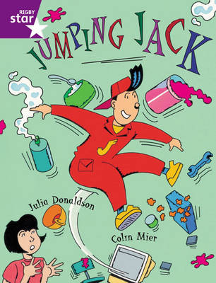Rigby Star Guided Purple Level: Jumping Jack Pupil Book (Single) by Julia Donaldson