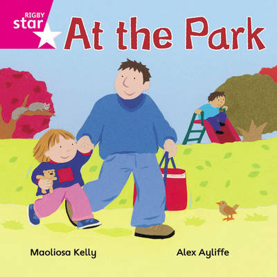 Rigby Star Independent Pink Reader 1 at the Park by