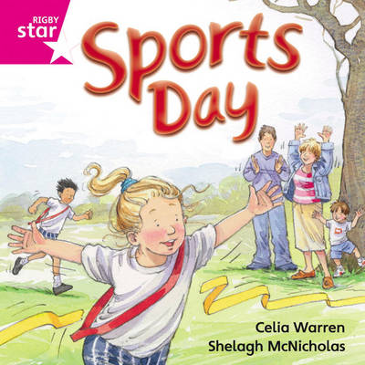 Rigby Star Independent Pink Reader 9: Sports Day by
