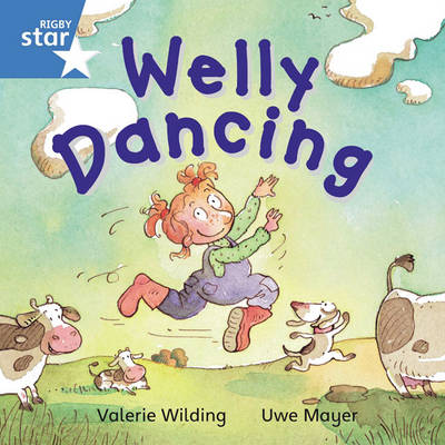 Rigby Star Independent Blue Reader 2: Welly Dancing by
