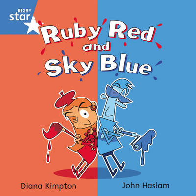 Rigby Star Independent Blue Reader 4: Ruby Red and Sky Blue by