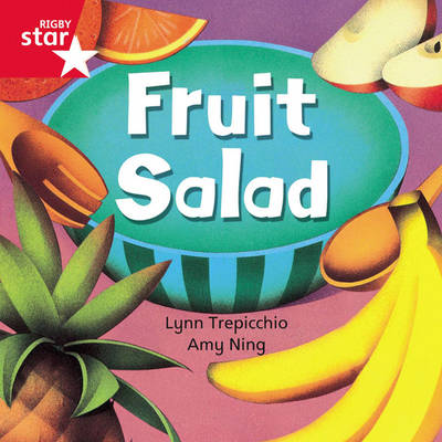 Rigby Star Independent Red Reader 1: Fruit Salad by